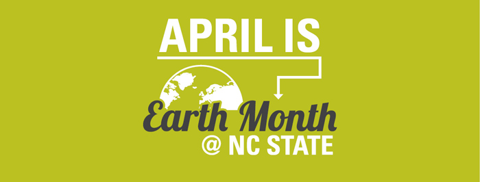 April Is Earth Month At NC State
